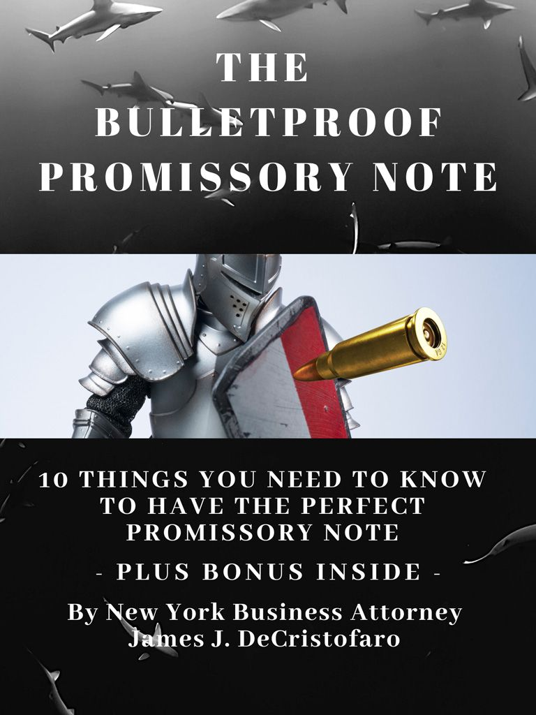 New York Business Law Attorney | The Bulletproof Promissory Note Cover