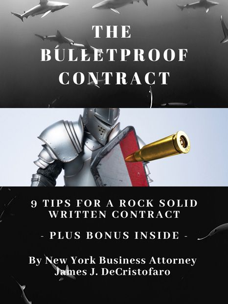 The Bulletproof Contract 9 Tips For A Rock Solid Written Contract