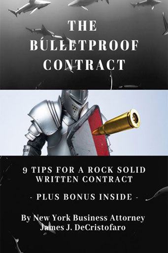 New York Business Law Attorney |  The Bulletproof Contract
